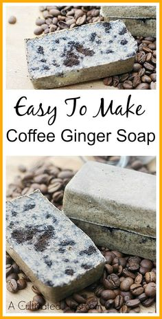 Homemade Coffee Ginger Soap - easy to make rustic soap that smells amazing, is also exfoliating and beautiful!