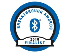 The Bluetooth Special Interest Group (SIG) has unveiled the finalists for its 2015 Bluetooth Breakthrough Awards, recognizing excellence in Bluetooth products and applications.