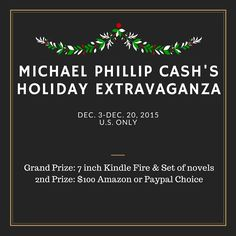 Michael Phillip Cash's Holiday Extravaganza Giveaway! 12/20 ~ Tales From A Southern Mom