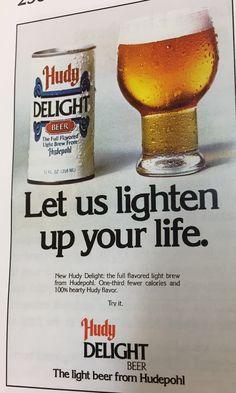 Ad for Hudy Delight Cincinnati Ohio Cincinnati Breweries, Light Beer, Teenage Years, Print Ads, Vintage Images, Craft Beer, Brewery, Soda, Ohio
