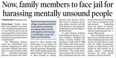Family members will face jail if they harass mentally-challenged person.