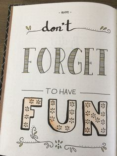 Year quote bullet journaling Don't forget to have fun