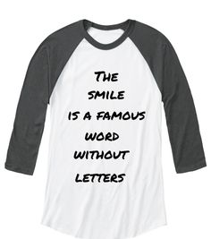 The Smile Is A Famous Word Without Letters White/Asphalt   Long Sleeve T-Shirt Front