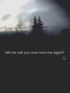 Sad Quotes About Love We Heart It : Imagen v?a We Heart It https://weheartit.com/entry/147694781 #again # ...
