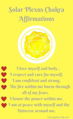 solar plexus chakra dailyaffirmations! click the picture for more information on how to revitalize your 7 chakras! #chakras #affirmations lovingthyself.net