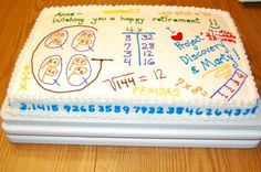 Cake for the retirement of a math teacher at our school.