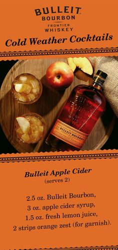 There's no better time than fall for a Bulleit Apple Cider cocktail. This seasonal mixed drink is simple to make and perfect for holiday parties with friends. Here's the ingredients (serves 2): 2.5 oz. Bulleit Bourbon, 3 oz. apple cider syrup, 1.5 oz. fresh lemon juice, 2 strips orange zest (for garnish). Contains 2 Servings of Alcohol.