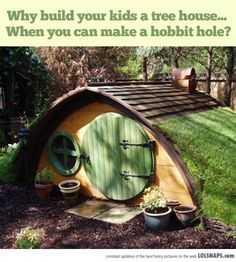 Your Own Hobbit Hole - my children will have one!!!
