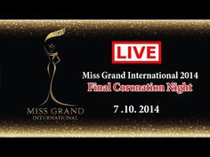 Miss Grand International 2015 – Live Streaming Coverage Youtube Live, Pageants, Live Events, Beauty Pageant, Infographics, Finals, News, Infographic, Info Graphics