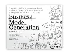 """Business Model Generation"" by Aexander Osterwalder & Yves Pigneur -used in the CIT program"