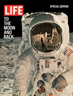 The cover of a Life magazine special edition, headlined 'To the Moon and Back,' features a close-up of American astronaut Edwin E. Aldrin Jr. Apollo 11 Moon Landing, Magazin Design, Life Cover, Buzz Aldrin, Life Magazine, Photo Archive, The Life, Vintage Posters, Vivid Colors