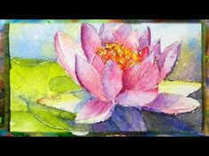 ▶ WONDERFUL tutorial. Every detail of the process is explained!! How to Paint the Waterlily with Lotus Flower, Miniature Watercolor Painting - YouTube.