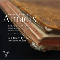 Jean-Baptiste Lully Amadis | Jean-Baptiste Lully by Christophe Rousset - Download and listen to the album