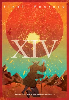 """Final Fantasy XIV Vintage Poster. """"But for every end, a new beginning emerges..."""""""