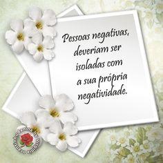Pessoas negativas....