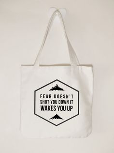 Fear doesn't shut you down it wakes you up by ToastStationery