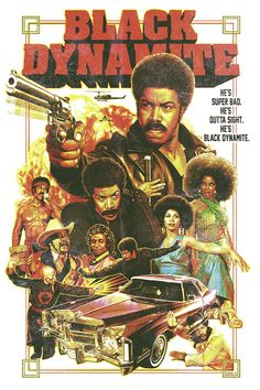 Black Dynamite Poster by EddieHolly on DeviantArt Action Movie Poster, Best Movie Posters, Movie Poster Art, Action Movies, Dope Movie, Black Dynamite, Samurai Artwork, Hollywood Music, Movies