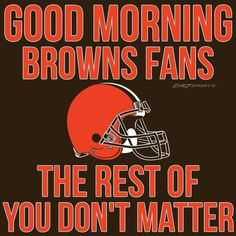 😂😂😂 Cleveland Team, Cleveland Browns Football, Cleveland Indians, Cleveland Rocks, Browns Memes, Browns Fans, Cle Browns, Cleveland Against The World, Football Fever