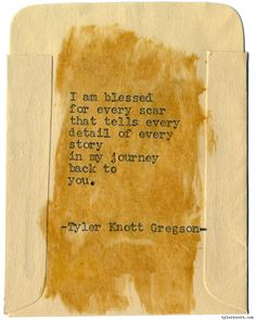Typewriter Series #1173 by Tyler Knott Gregson*Chasers of the Light, is available through Amazon, Barnes and Noble, IndieBound , Books-A-Million , Paper Source or Anthropologie *
