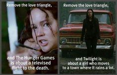 Hunger Games vs. Twilight. Hahahaha so true...