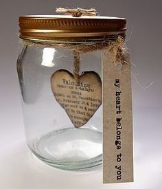 Valentines Day Heart Jar - gifts for him or her. This can be given at any time to follow the rule of nurturing your love to keep it strong o...