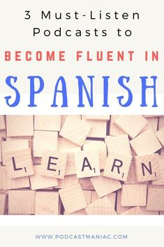 Why should you listen to podcasts to improve your Spanish? Because the brain mimics what it hears. By listening to spoken Spanish on a podcast, you will find it easier to find words and phrases when YOU try to speak Spanish! Podcast Maniac listens to language podcasts all the time - here are her top 3 podcast recommendations! #podcasts #espanol #spanish #spanishwords