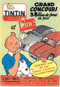 Tintin grand concours, 1956    The issue of the Tintin journal from 1 November 1956 had this announcement of a competition on the front cover in which the two top prizes were a Renault Dauphine and a Citroen 2CV.