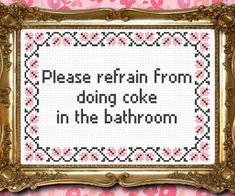 Keep guests from acting out their favorite Scarface scenes in your home with the no cocaine in the bathroom stitch hanging on the wall. Following the stitch...