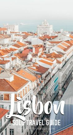 Visiting Lisbon, Portugal on your own and looking for some fun things to do? This Lisbon solo travel guide is exactly what you need to help plan your trip! Includes tips on day trips from Lisbon, where to eat in Lisbon, where to stay in Lisbon, what to do in Lisbon and much more! #portugal #lisbon #travel #solotravel