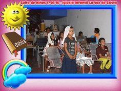 """Escuela de Arte y Cultura Cristiana """" La Voz de Cristo """": Culto de Niños 17-05-16 - Iglesia Infantil La Voz ..."""