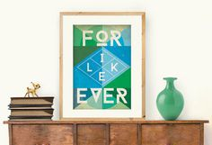 FOR LIKE EVER Geometric Typographic A3 Print by Sara Blue Creative