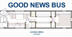 Our readers have been requesting a detailed floor plan of the Good News Bus for some time. Julie is our design expert at the Good News B. School Bus House, Converted Bus, Bus Living, Electrical Diagram, New Bus, School Bus Conversion, Bus Life, Camper Trailers, Campers