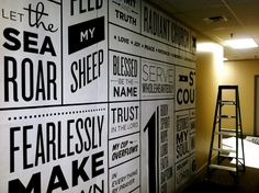 This would be a cool wall with the words of Christ.