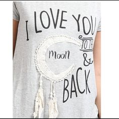 I ❤️ you to the moon and back  Super soft heather gray graphic t-shirt. I love you to the moon and back in black. Runs true to size PLEASE DON'T PURCHASE THIS LISTING  I will make a separate listing for you. Thank you  Boutique Tops Tees - Short Sleeve