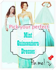 Quinceanera Guide - Mint Quinceanera Dresses In Autumn Shades. Choose one of these Mint quinceanera gowns for your big day! Mint Quinceanera Dresses, Quinceanera Party, Quince Dresses, Young Female, Different Patterns, Dress First, Big Day, Cute Dresses, Dress Up