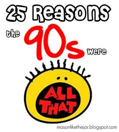 25 Reasons The 90s Were All That