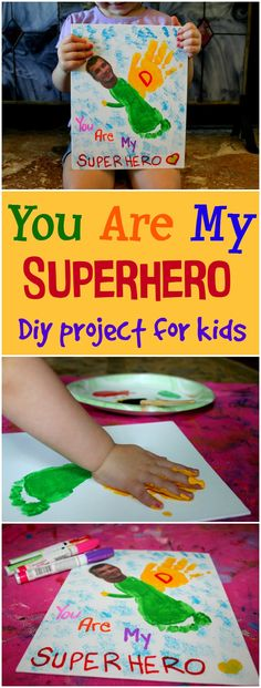 You are my superhero diy project for kids. A fun project to make for Father's Day or for anyone they see as their hero.