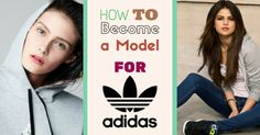 How to become adidas model