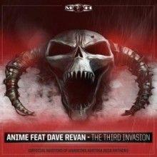 AniMe Ft. Dave Revan - The Third Invasion (Masters Of Hardcore Austria 2018 Anthem) (2018) download: http://gabber.od.ua/node/17821/anime-ft.-dave-revan-the-third-invasion-masters-of-hardcore-austria-2018-anthem-2018