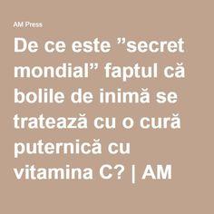 """De ce este """"secret mondial"""" faptul că bolile de inimă se tratează cu o cură puternică cu vitamina C?   AM Press Herbal Remedies, Natural Remedies, Essential Oil Uses, Health Insurance, Metabolism, Good To Know, Diabetes, Herbalism, Health Fitness"""