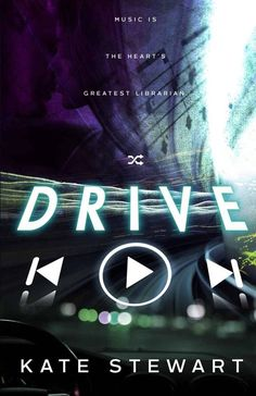 Drive by Kate Stewart -- Yes a8c8ae2455c7