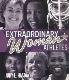 """Extraordinary Women Athletes     """"I want to be strong, not skinny"""""""