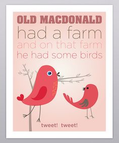 Take a look at this Old MacDonald Bird Print by Grape Tomato on #zulily today!