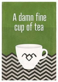 "Damn fine cup of tea; Twin Peaks Inspired quote poster, Red Room, Minimalist Poster - This is a poster inspired by one of the most famous quotes by agent Cooper in David Lynch TV show ""Twin Peaks"". The illustration reminds the Red Room (in green this time) while the cup is decorated with the owl symbol."