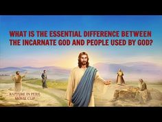 Gospel Movie Rapture in Peril - What Is the Essential Difference Between the Incarnate God and People Used by God? | GOSPEL OF THE DESCENT OF THE KINGDOM |  Eastern Lightning | The Church of Almighty God | #pray #worship #rapture #God #church#gospel #salvation #prayer#faith #eternallife#Jesuslovesme