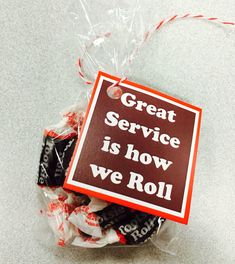 """Great service is how we roll"" customer service week 2015 Staff Gifts, Client Gifts, Teacher Gifts, Team Gifts, Volunteer Gifts, Cheer Gifts, Fun Gifts, Creative Gifts, Employee Appreciation Gifts"