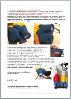 Pat a Mat | Návody na háčkované hračky Crochet Doll Pattern, Crochet Toys, Crochet Baby, Crochet Patterns, Spongebob, Fingerless Gloves, Arm Warmers, Diy And Crafts, Giraffe