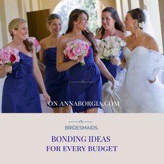 Bridesmaids Bonding Ideas for every budget