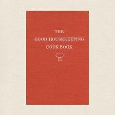 Good Housekeeping Cookbook - 1949 Vintage