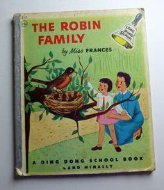 The Robin Family by Miss Frances - Ding Dong School Book  1954 First Edition - Rand McNally